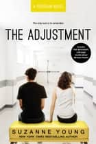 The Adjustment ebook by Suzanne Young