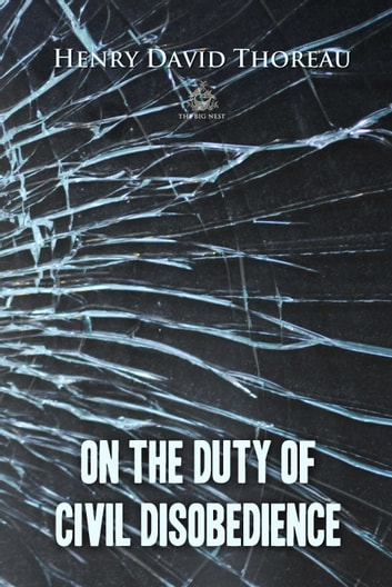 On the Duty of Civil Disobedience ebook by Henry Thoreau