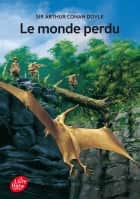 Le Monde perdu ebook by Arthur Conan Doyle