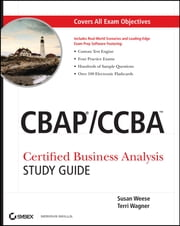 CBAP / CCBA Certified Business Analysis Study Guide ebook by Susan Weese,Terri Wagner