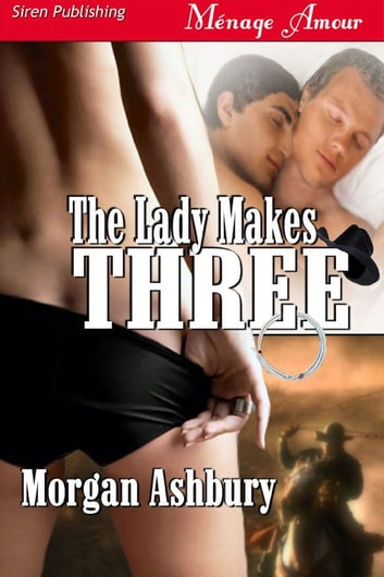 The Lady Makes Three ebook by Morgan Ashbury