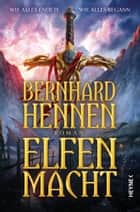 Elfenmacht - Roman ebook by