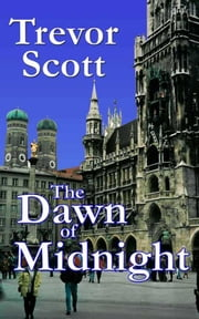 The Dawn of Midnight ebook by Trevor Scott