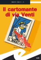 Il cartomante di via Venti ebook by Masella Maria