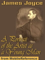 A Portrait Of The Artist As A Young Man (Mobi Classics) ebook by James Joyce