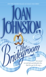The Bridegroom ebook by Joan Johnston