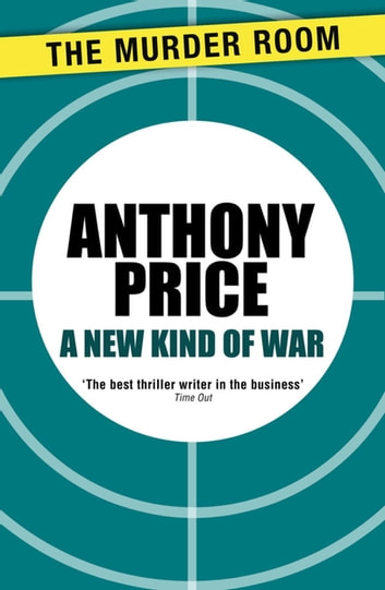 A New Kind of War ebook by Anthony Price