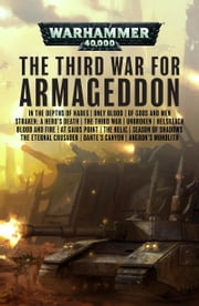 The Third War for Armageddon ebook by Aaron Dembski-Bowden, Toby Frost, Jonathan Green,...