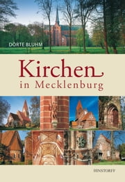 Kirchen in Mecklenburg ebook by Dörte Bluhm