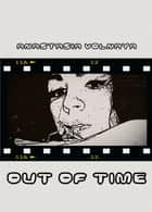 Out of Time ebook by Anastasia Volnaya