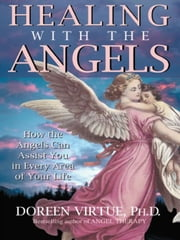 Healing With The Angels ebook by Doreen Virtue