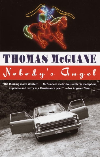Nobody's Angel ebook by Thomas McGuane