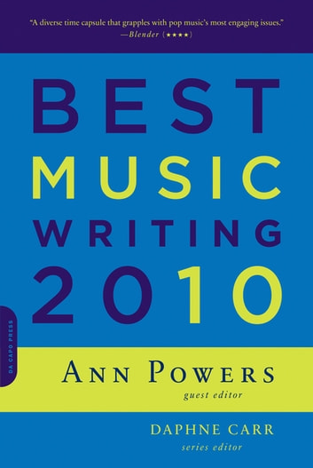 Best Music Writing 2010 ebook by Ann Powers,Daphne Carr