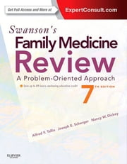 Swanson's Family Medicine Review ebook by Alfred F. Tallia, Joseph E. Scherger, Nancy Dickey