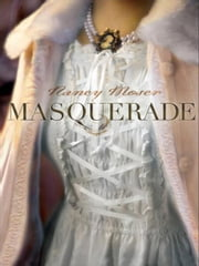Masquerade ebook by Nancy Moser