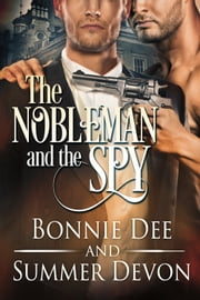 The Nobleman and the Spy ebook by Bonnie Dee Summer Devon