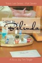Letter to Belinda ebook by Tim Tingle