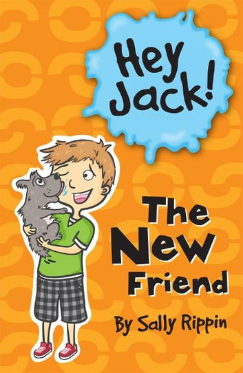 Hey Jack!: The New Friend ebook by Sally Rippin