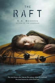 The Raft ebook by S. A. Bodeen