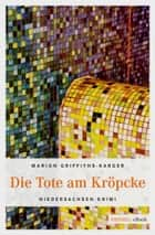 Die Tote am Kröpcke ebook by Marion Griffith-Karger