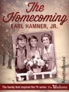 The Homecoming ebook by Earl Hamner, Jr.