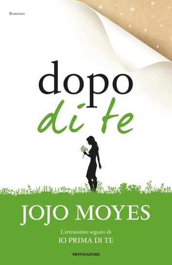Dopo di te eBook by Jojo Moyes