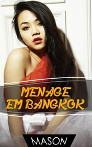 Menage em Bangkok ebook by Mason