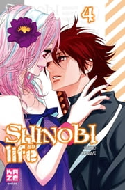 Shinobi Life - Tome 4 ebook by Shoko Conami