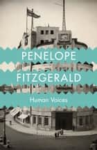 Human Voices ebook by Penelope Fitzgerald