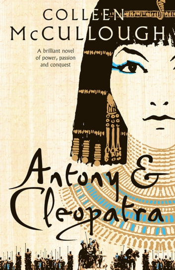 Antony and Cleopatra ebook by Colleen McCullough