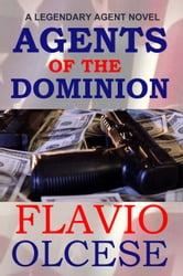 Agents of the Dominion ebook by Flavio Olcese