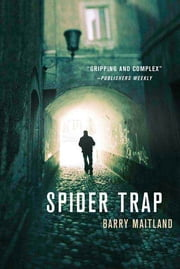 Spider Trap - A Brock and Kolla Mystery ebook by Barry Maitland