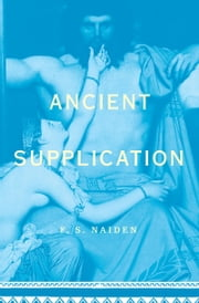 Ancient Supplication ebook by F. S. Naiden