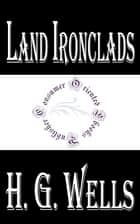 Land Ironclads ebook by H.G. Wells