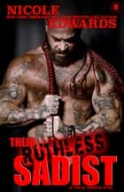 Their Ruthless Sadist ebook by