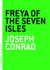 Freya of the Seven Isles ebook by Joseph Conrad
