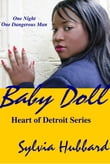 BabyDoll: Heart of Detroit Series