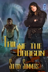 Tail of the Dragon ebook by Sultry Summers