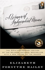 A Woman of Independent Means ebook by Elizabeth Forsythe Hailey