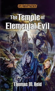 The Temple of Elemental Evil ebook by Thomas M. Reid