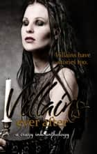 Villains Ever After ebook by