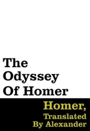 The Odyssey Of Homer ebook by Homer, Translated By Alexander Pope