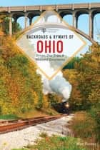 Backroads & Byways of Ohio (Second Edition) (Backroads & Byways) ebook by Matt Forster