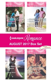 Harlequin Romance August 2017 Box Set - The Runaway Bride and the Billionaire\The Boss's Fake Fiancée\The Millionaire's Redemption\Captivated by the Enigmatic Tycoon ebook by Kate Hardy, Susan Meier, Therese Beharrie,...