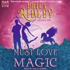 Must Love Magic audiobook by Erica Ridley