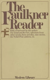FAULKNER READER ebook by William Faulkner