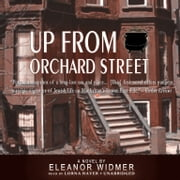 Up from Orchard Street audiobook by Eleanor Widmer, Yuri Rasovsky, Yuri Rasovsky