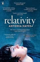Relativity ebook by Antonia Hayes