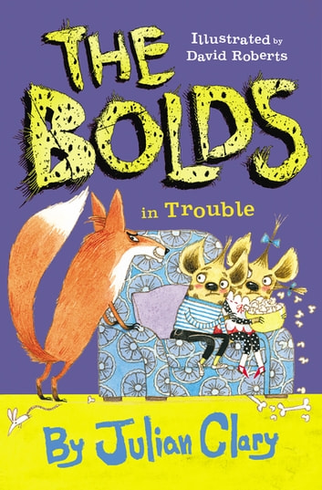 The Bolds in Trouble ebook by Julian Clary