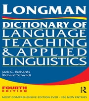 Longman Dictionary of Language Teaching and Applied Linguistics ebook by Richard W. Schmidt,Jack C. Richards